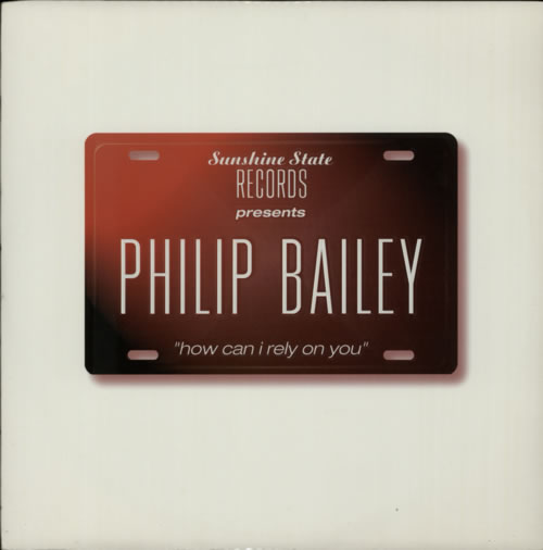 "Philip Bailey How Can I Rely On You 12"" vinyl single (12 inch record / Maxi-single) UK PLB12HO607016"