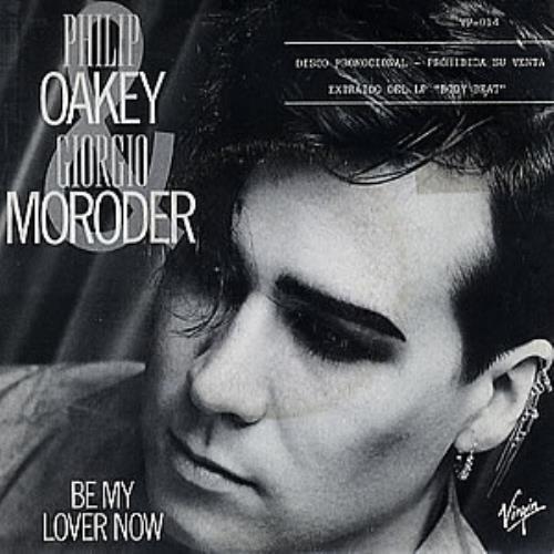 "Philip Oakey & Giorgio Moroder Be My Lover Now 7"" vinyl single (7 inch record) Spanish QHJ07BE60131"