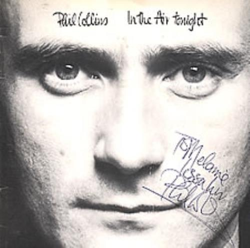 """Phil Collins In The Air Tonight - Autographed 7"""" vinyl single (7 inch record) UK COL07IN278983"""