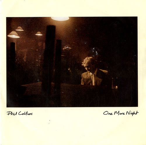"Phil Collins One More Night 7"" vinyl single (7 inch record) UK COL07ON279244"
