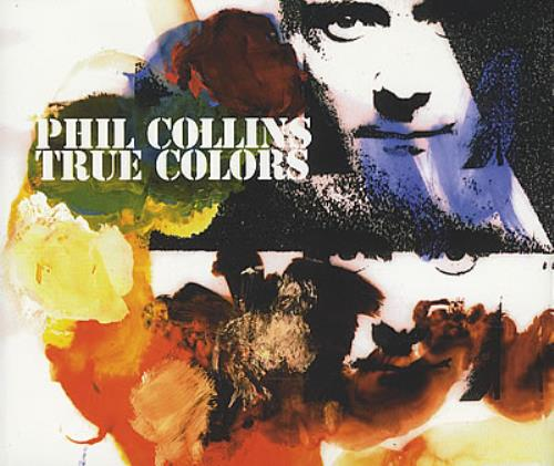 "Phil Collins True Colours CD single (CD5 / 5"") UK COLC5TR191632"