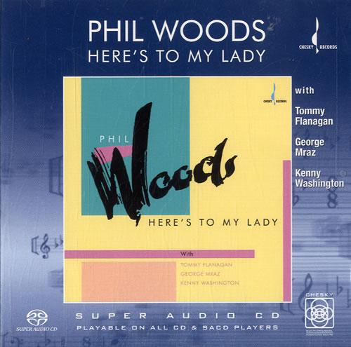 Phil Woods Here's To My Lady super audio CD SACD US PWDSAHE602545
