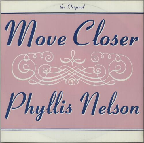 "Phyllis Nelson Move Closer 12"" vinyl single (12 inch record / Maxi-single) UK PHY12MO652443"