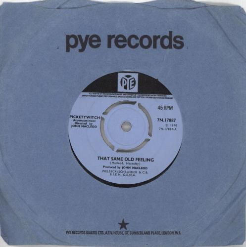 """Pickettywitch That Same Old Feeling 7"""" vinyl single (7 inch record) UK PKW07TH714057"""