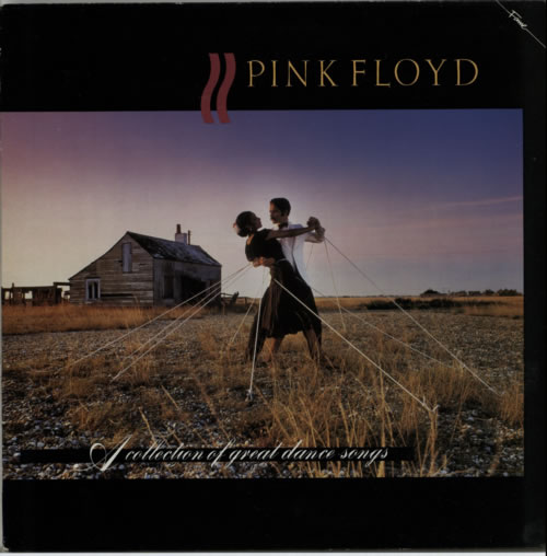 Pink Floyd A Collection Of Great Dance Songs vinyl LP album (LP record) UK PINLPAC555613