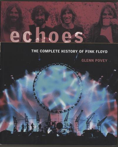 Pink Floyd Echoes: The Complete History Of Pink Floyd book UK PINBKEC693072