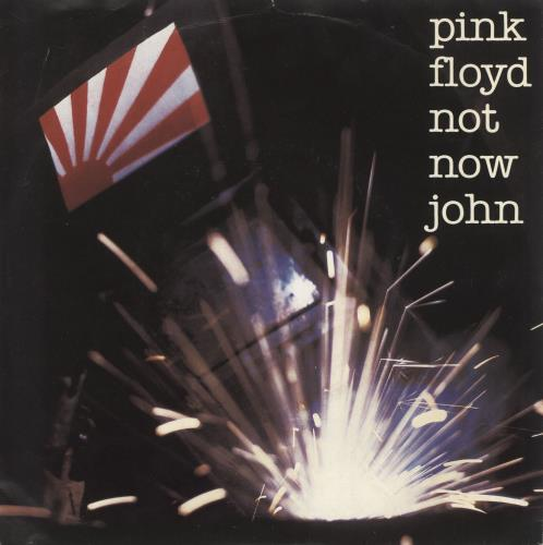 "Pink Floyd Not Now John 7"" vinyl single (7 inch record) German PIN07NO721135"
