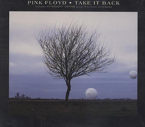 """Pink Floyd Take It Back CD single (CD5 / 5"""") UK PINC5TA74316"""
