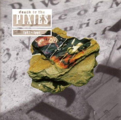 Pixies Death To The Pixies 1987 - 1991 CD album (CDLP) UK PIXCDDE579157