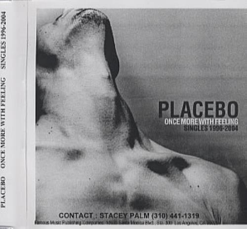 Placebo Once More With Feeling - Singles 1995-2004 CD-R acetate US CEBCRON318060