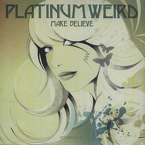 Platinumweird Make Believe CD-R acetate US PNWCRMA385186