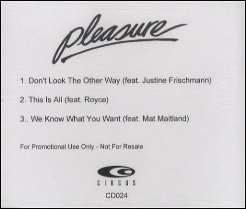 Pleasure [00s] Don't Look The Other Way CD-R acetate UK P\SCRDO250747