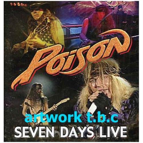 Poison Seven Days Live UK 2 CD album set (Double CD) (438876)