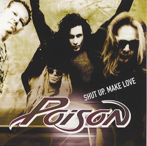 "Poison Shut Up, Make Love CD single (CD5 / 5"") US POIC5SH154524"
