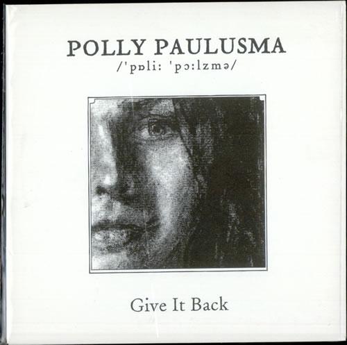 "Polly Paulusma Give It Back 7"" vinyl single (7 inch record) UK PAS07GI500808"