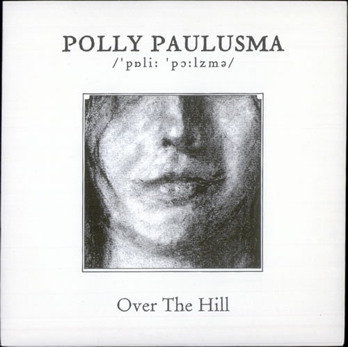 "Polly Paulusma Over The Hill 7"" vinyl single (7 inch record) UK PAS07OV500804"