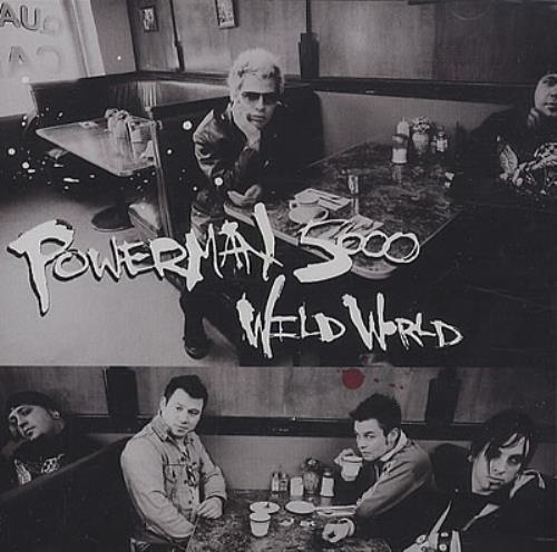 "Powerman 5000 Wild World CD single (CD5 / 5"") US P50C5WI371321"