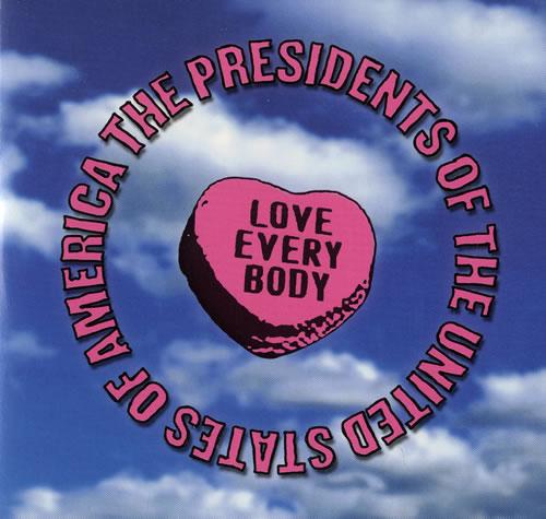 Presidents Of The USA Love Everybody CD-R acetate UK PSACRLO477610