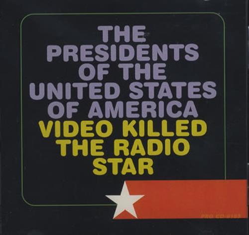 "Presidents Of The USA Video Killed The Radio Star CD single (CD5 / 5"") US PSAC5VI362116"