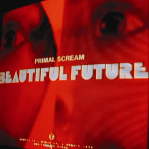 Primal Scream Beautiful Future CD album (CDLP) UK PMLCDBE438334