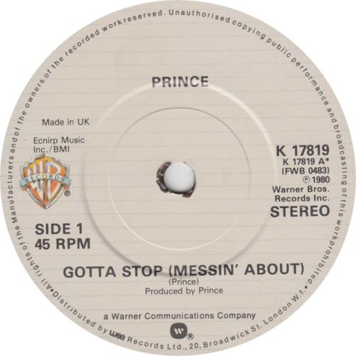 """Prince Gotta Stop (Messin' About) - 1st - Face Sleeve 7"""" vinyl single (7 inch record) UK PRI07GO09356"""