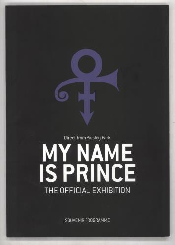 Prince My Name Is Prince - The Official Exhibition tour programme UK PRITRMY735450
