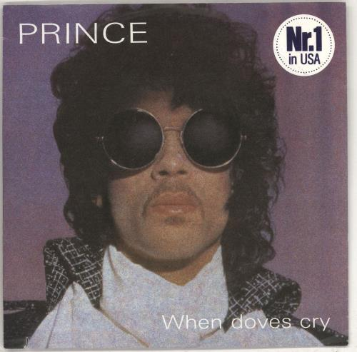 "Prince When Doves Cry - Nr.1 in USA 7"" vinyl single (7 inch record) German PRI07WH707070"