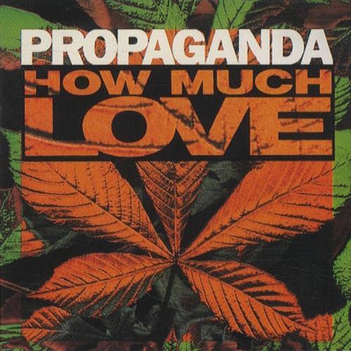 "Propaganda How Much Love - Snapped 3"" CD single (CD3) Japanese PROC3HO442011"