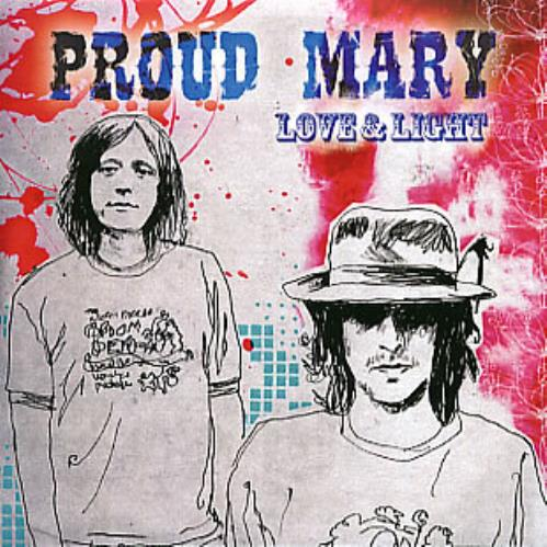 Proud Mary Love And Light CD-R acetate UK P-MCRLO291853