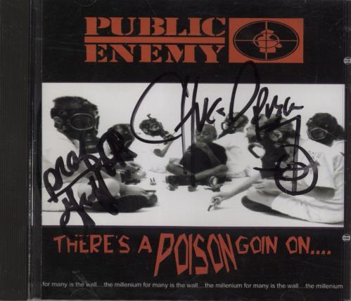 Public Enemy There's A Poison Goin On....  Autographed by Chuck D & Professor Griffe CD album (CDLP) UK PUBCDTH775890