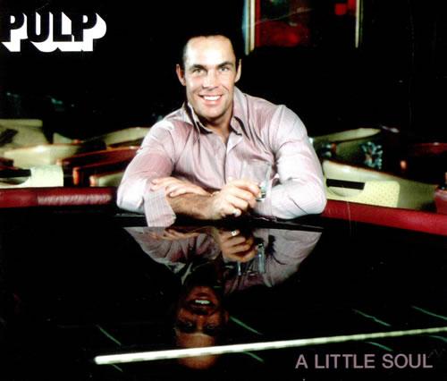 Pulp A Little Soul 2-CD single set (Double CD single) UK PUL2SAL234552