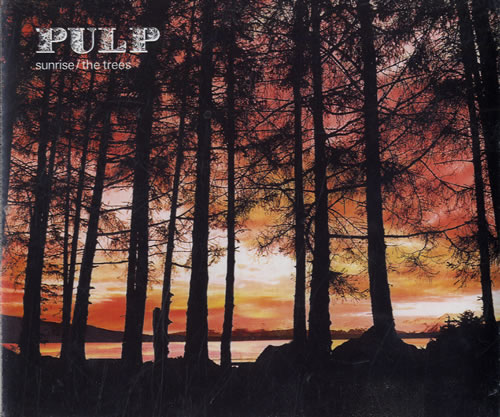 "Pulp Sunrise / The Trees CD single (CD5 / 5"") UK PULC5SU556777"