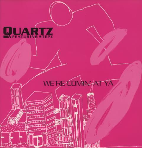 """Quartz (House) We're Comin' At Ya 12"""" vinyl single (12 inch record / Maxi-single) UK QRZ12WE196713"""