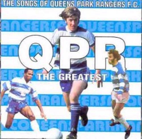 Queens Park Rangers FC QPR The Greatest - The Songs Of CD album (CDLP) UK QPRCDQP351943
