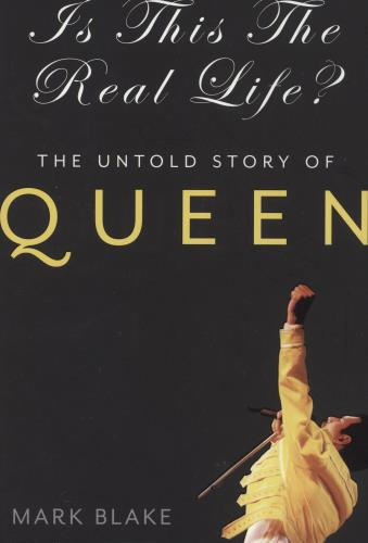Queen Is This The Real Life?: The Untold Story Of Queen book UK QUEBKIS699846