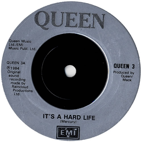 """Queen It's A Hard Life - Injection Moulded 7"""" vinyl single (7 inch record) UK QUE07IT585662"""
