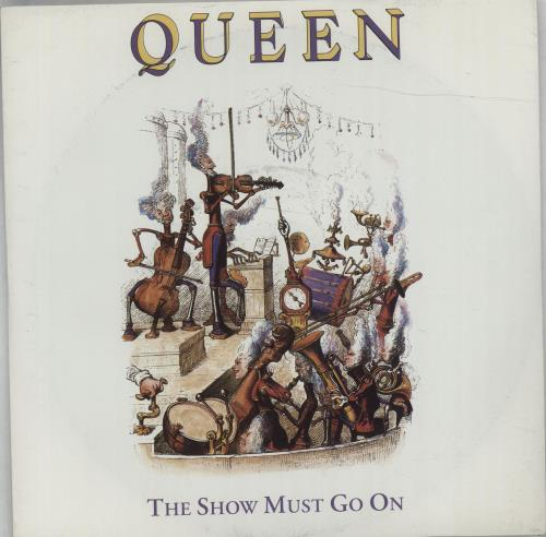 """Queen The Show Must Go On 7"""" vinyl single (7 inch record) UK QUE07TH57519"""