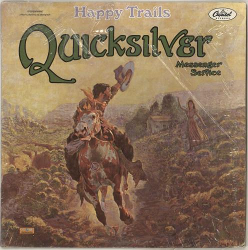 Quicksilver Messenger Service Happy Trails vinyl LP album (LP record) US QMSLPHA713094