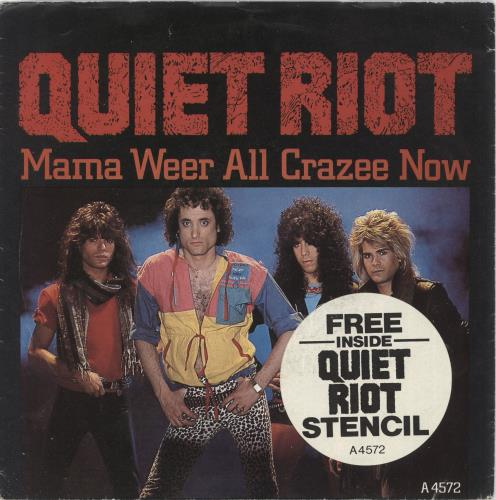 "Quiet Riot Mama Weer All Crazee Now + Stencil 7"" vinyl single (7 inch record) UK QRT07MA189382"