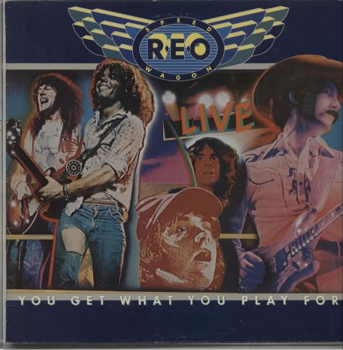 R.E.O. Speedwagon Live - You Get What You Play For 2-LP vinyl record set (Double Album) UK REO2LLI392449