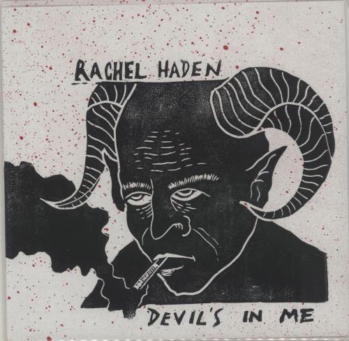 """Rachel Haden Devil's In Me - Splattered Vinyl + Autographed 7"""" vinyl single (7 inch record) US YCC07DE683356"""
