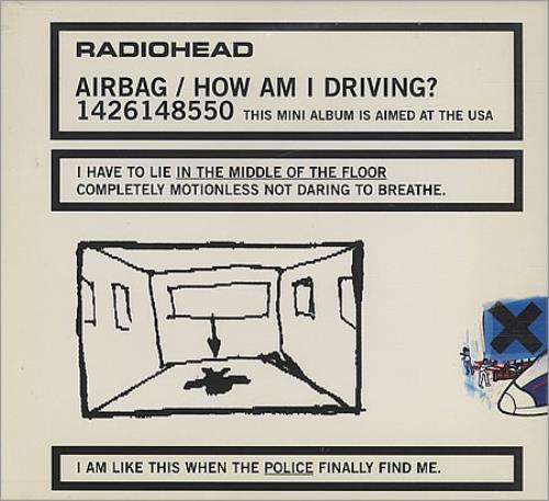 "Radiohead Airbag / How Am I Driving? CD single (CD5 / 5"") US R-HC5AI112967"