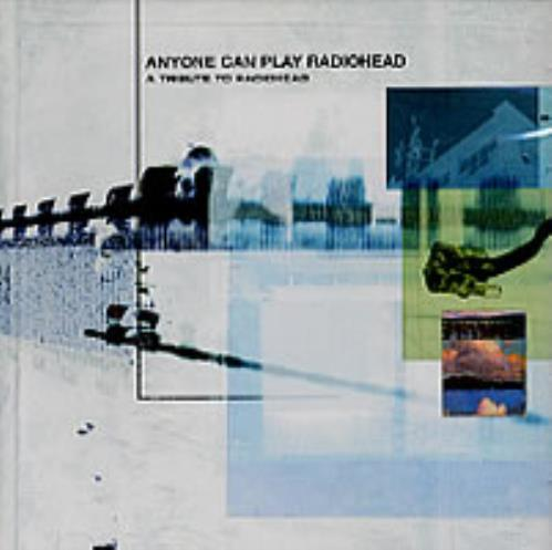 Radiohead Anyone Can Play Radiohead - A Tribute To Radiohead CD album (CDLP) US R-HCDAN215729