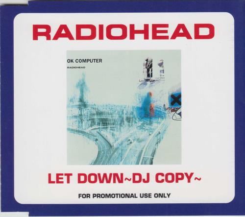 "Radiohead Let Down - DJ Copy CD single (CD5 / 5"") Japanese R-HC5LE163442"