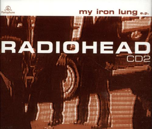 "Radiohead My Iron Lung - CD2 Reissue CD single (CD5 / 5"") UK R-HC5MY307849"