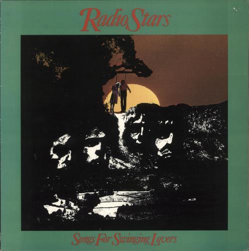 Radio Stars Songs For Swinging Lovers vinyl LP album (LP record) UK RDSLPSO449214