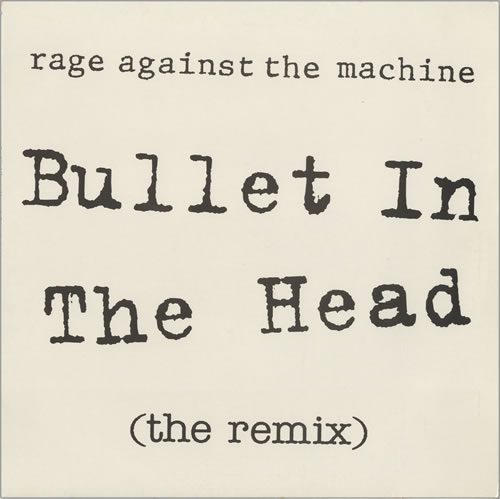 "Rage Against The Machine Bullet In The Head 12"" vinyl single (12 inch record / Maxi-single) UK RAG12BU17602"