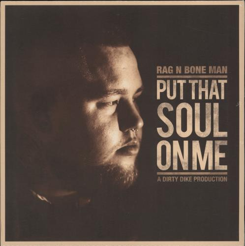 "Rag N Bone Man Put That Soul On Me - Orange & Black Vinyl - Sealed 12"" vinyl single (12 inch record / Maxi-single) UK 1GH12PU775717"