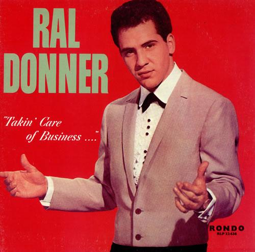 Ral Donner Takin' Care Of Business vinyl LP album (LP record) Belgian R~DLPTA494814