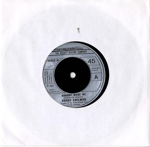 "Randy Edelman Nobody Made Me 7"" vinyl single (7 inch record) UK RKQ07NO573072"